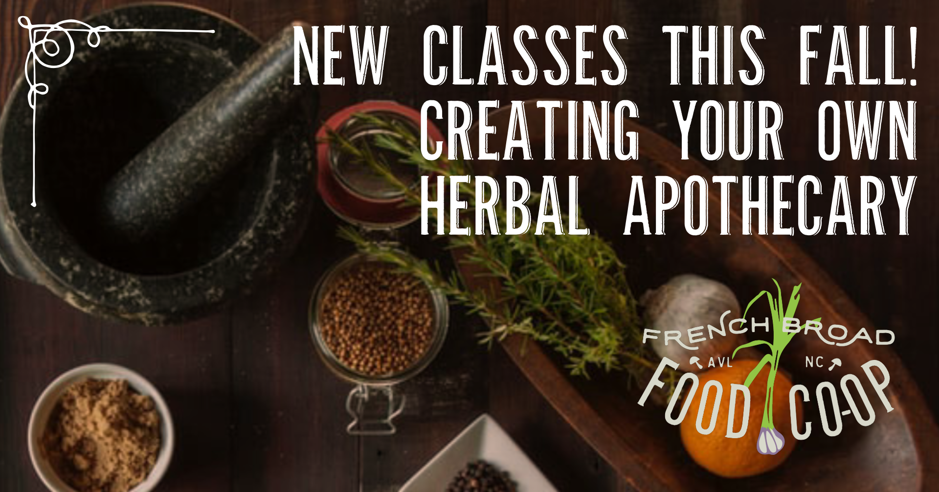 Coming this fall! Creating Your Own Herbal Apothecary