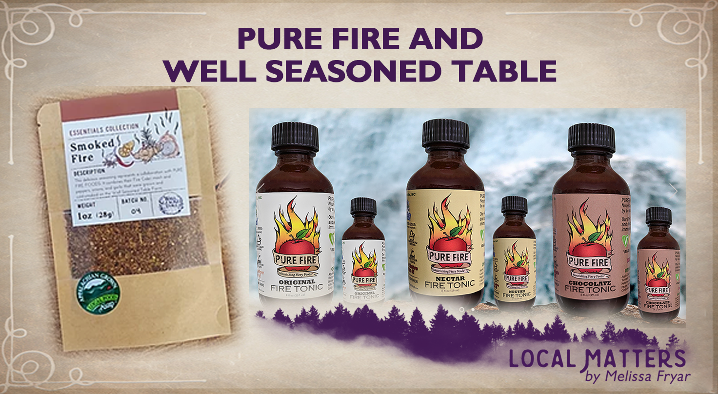 Local Matters Pure Fire & Well Seasoned Table​