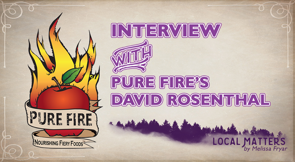 Interview with Pure Fire's David Rosenthal